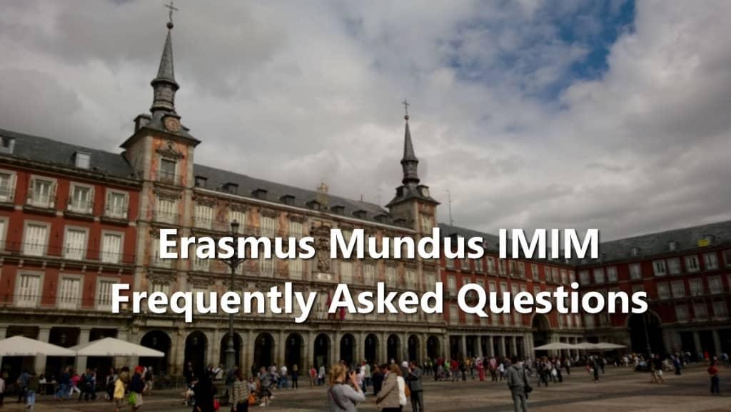 Erasmus Mundus IMIM FAQs