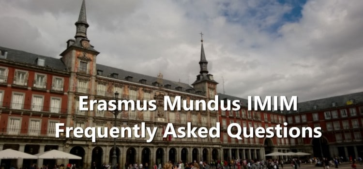 Erasmus Mundus IMIM (International Master in Industrial Management) FAQs