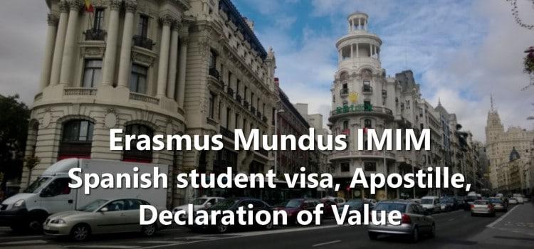 Erasmus Mundus IMIM Spanish student visa, Apostille, Declaration of Value