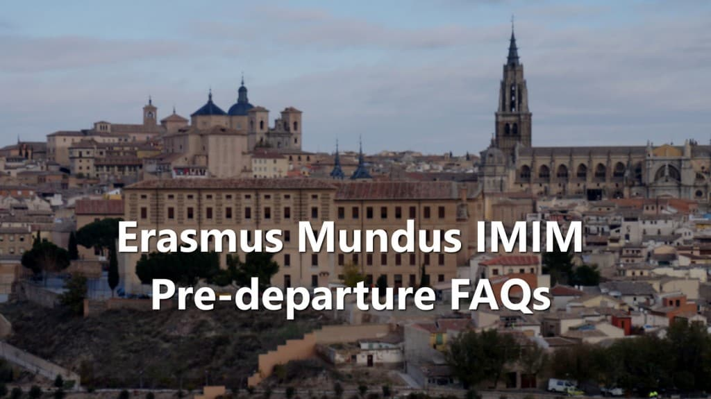 Erasmus Mundus IMIM: Pre-departure FAQs